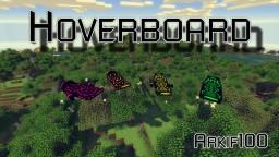 [1.7.10] [FORGE] Arkif's Hoverboard Mod [v0.2] Minecraft Mod