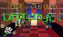 -Interview with LutherPlayz1!- Minecraft Blog