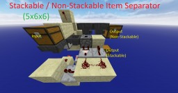 Stackable / Non-Stackable Item Separator (5x6x6) Minecraft Map & Project