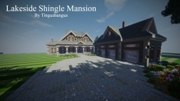 Lakeside Shingle Mansion|TMA|WoK Minecraft Project