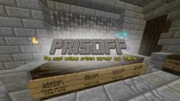 PRISOFF » Classes, Guards, Contrabans & More!