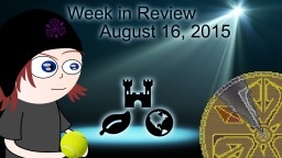 Week in Review - Week of August 16, 2015