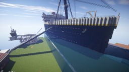 R.M.S Titanic CANCELLED Minecraft Project