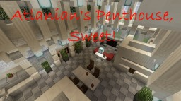 Atlanian's Penthouse, Sweet! Minecraft Project