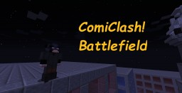 ComiClash! Classic (Superhero PvP) (No longer being updated) Minecraft