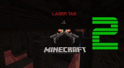 Laser Tag 2 Minecraft Project