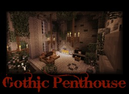 The Gothic Penthouse Minecraft Project