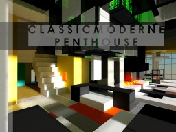 Classic Modern Penthouse (Contest Entry) Minecraft Map & Project