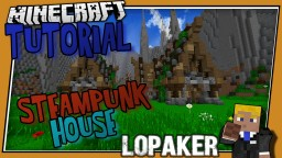 Small Steampunk/Fantasy House [Tutorial] Minecraft Map & Project