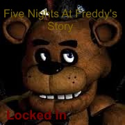 Locked In - A Five Nights At Freddy's Story Minecraft Blog Post
