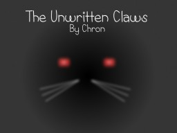 The Unwritten Claws [LoST S2 W2] Minecraft Blog Post