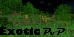 Exotic PVP [Faithful Edit] [Clear GUI] [1.8]