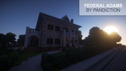 2 Story Federal Adams Colonial Home | CC Minecraft Map & Project
