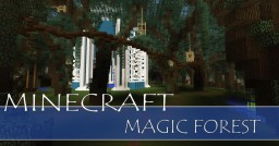 Magic Forest Minecraft Map & Project