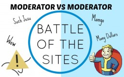 Moderator VS Moderator: The Battle of the Sites. Minecraft Blog Post