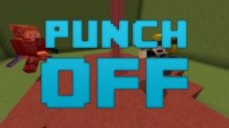 [1.9] PUNCHOFF [Multiplayer Minigame] Minecraft Map & Project