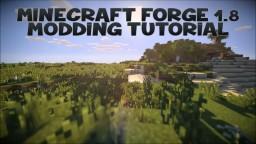 Minecraft Forge 1.8 Modding Tutorial