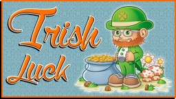 Irish Luck - More Luck More Fun