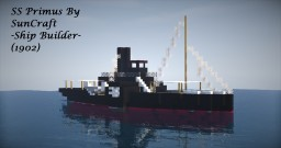 SS Primus (1902) Minecraft Map & Project