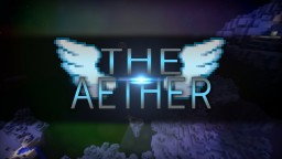 The Aether (Minecraft 1.9 Dimension) Minecraft Map & Project
