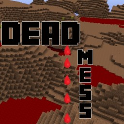 Deadmess Minecraft Mod