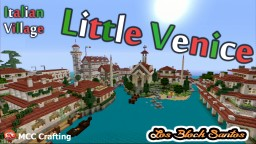 LBS City Los Block Santos, Little Venice PS3/PS4/CONSOLE Minecraft Map & Project