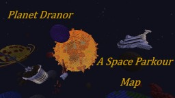 Planet Dranor  A space Parkour Map Minecraft Project