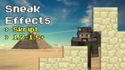 SneakEffects  | 1.7 - 1.8+ |  Skript Minecraft Mod