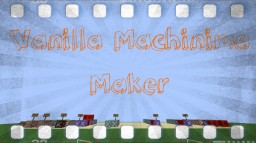Vanilla Machinima Maker Minecraft