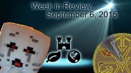 Week in Review - Week of September 6, 2015 Minecraft