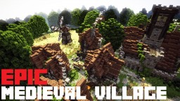 Epic Medieval Village [ + Download ] Minecraft Map & Project