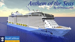 Anthem of the Seas [1:1 Scale] Cruise Ship Minecraft
