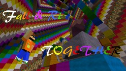 Fall & Rise Together ( english version ) Minecraft Project