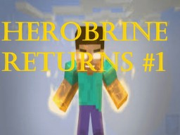 The Return Of Herobrine Minecraft Blog Post