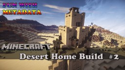 Desert Home Build Minecraft Map & Project