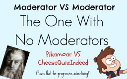Moderator VS Moderator: The One With No Moderators Minecraft Blog Post
