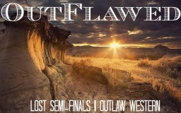 OutFlawed: Story and Poem (LoST Semi-Finals) Minecraft Blog Post