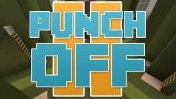 [1.9] PunchOff II [Multiplayer Minigame] Minecraft Map & Project