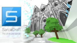 SarcaCraft - The all-in-one server. Minecraft Server