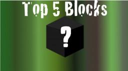 | Top 5 Blocks in Minecraft! | Minecraft Blog Post