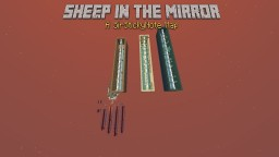Sheep In The Mirror - A SirStickyNote Map Minecraft