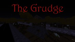 "[Horror Map] [Out Now!] ""The Grudge"" Minecraft Map & Project"