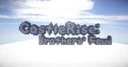 CastleRise: Brothers' Feud (Minigame) Minecraft Map & Project