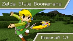 Zelda style boomerang that follows player | vanilla 1.9 Minecraft Blog