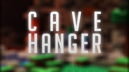 Cave Hanger - Continued - Maxie008 Minecraft