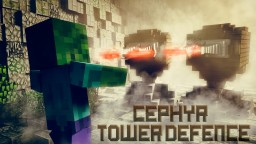 Cephyr Tower Defence - Minigame Minecraft Project
