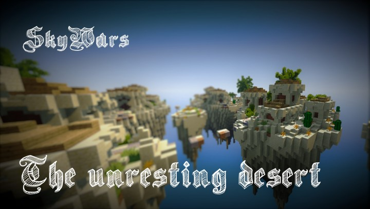 Free Download] Skywars map: The Unresting Desert Minecraft Project