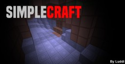 SimpleCraft  [Early Build] Minecraft Texture Pack