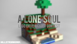 A Lone Soul - LEGO Minecraft Cave Hanger Contest (2015) Minecraft Blog