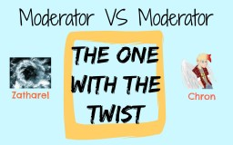 Moderator VS Moderator: The One with the Twist Minecraft Blog Post